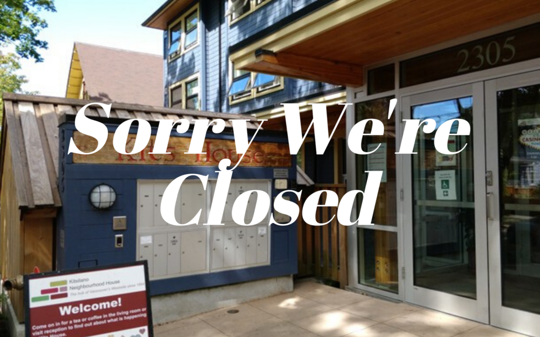 Kits House Closure